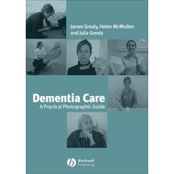 Dementia Care: eBook von James Grealy/ Helen McMullen