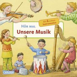 Kinderbuch Hör Mal: Musik