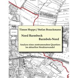 Barmbek Nord - Nord Barmbeck als Buch von