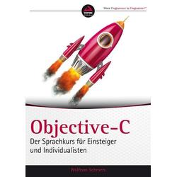 Objective-C als Buch von Wolfram Schroers