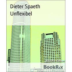 Unflexibel