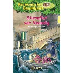 Loewe Verlag Das magische Baumhaus Bd. 31 Sturmflut vor Venedig