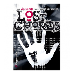 Lost Chords - Die andere Grifftabelle für Gitarre