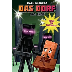 Das Dorf - Das Ende. Karl Olsberg  - Buch