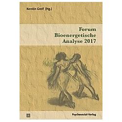 Forum Bioenergetische Analyse 2017 - Buch