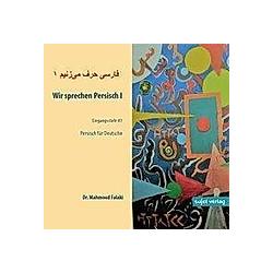 Wir sprechen Persisch: Bd.1 Eingangsstufe A1 - Hörbuch