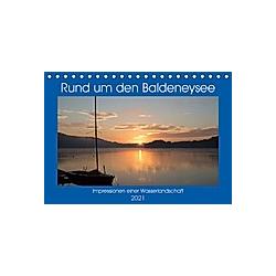 Rund um den Baldeneysee (Tischkalender 2021 DIN A5 quer)