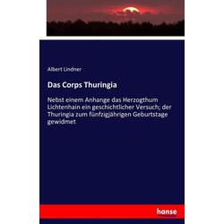 Das Corps Thuringia als Buch von Albert Lindner