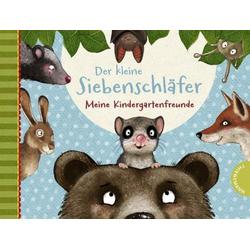 Der kleine Siebenschläfer: Meine Kindergartenfreunde