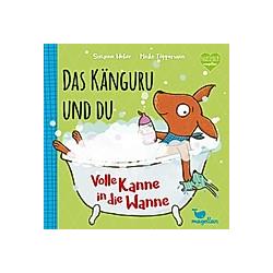 Das Känguru und du - Volle Kanne in die Wanne!. Susanne Weber  - Buch