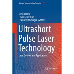Ultrashort Pulse Laser Technology als Buch von