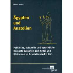 Ägypten und Anatolien als Buch von Francis Breyer