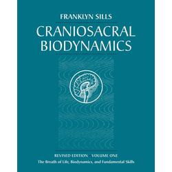 Craniosacral Biodynamics Volume One: eBook von Franklyn Sills