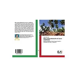 Fibre Lignocellulosiche di Cocco modificate. Sanjay Kumar Rout  - Buch