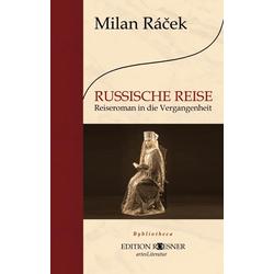 Russische Reise: Buch von Milan Racek