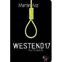 Westend 17. Martin Arz  - Buch