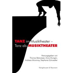 TANZ im Musiktheater - Tanz als MUSIKTHEATER als Buch von