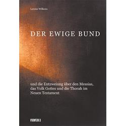 Der Ewige Bund als Buch von Lorenz Wilkens