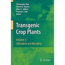 Transgenic Crop Plants: Vol.2 Transgenic Crop Plants - Buch