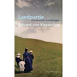 Landpartie. Eduard von Keyserling  - Buch