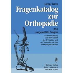 Fragenkatalog zur Orthopädie als Buch von D. Grob