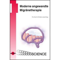 Moderne angewandte Migränetherapie: eBook von Christian Lampl