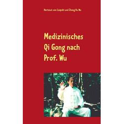 Medizinisches Qi Gong nach Prof. Wu