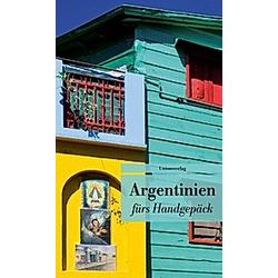 Argentinien fürs Handgepäck - Buch