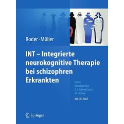 INT - Integrierte neurokognitive Therapie bei schizophren Erkrankten: eBook von