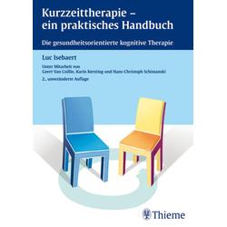 Kurzzeittherapie - ein praktisches Handbuch: eBook von Luc Isebaert
