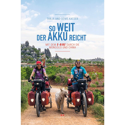 SO WEIT DER AKKU REICHT - Mit dem Fahrrad um die Welt