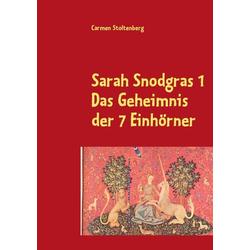 Sarah Snodgras 1 als Buch von Carmen Stoltenberg