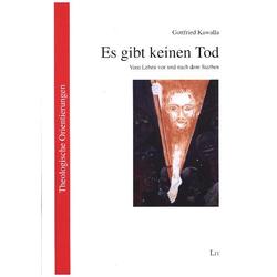 Es gibt keinen Tod als Buch von Gottfried Kawalla