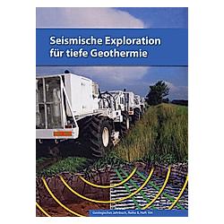 Seismische Exploration für tiefe Geothermie - Buch