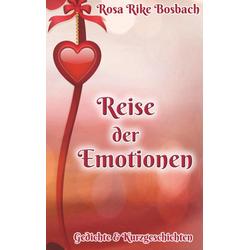 Reise der Emotionen als Buch von Rosa Rike Bosbach