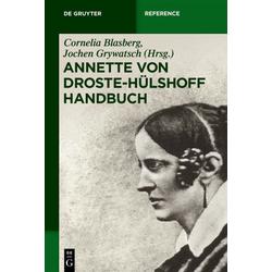 Annette von Droste-Hülshoff-Handbuch als Buch von