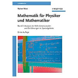Mathematik für Physiker und Mathematiker. Rainer Wüst  - Buch