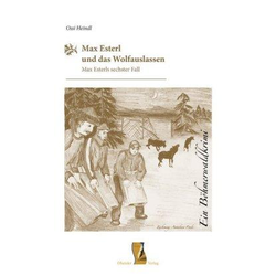Max Esterl und das Wolfauslassen