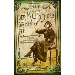 Der Kuss der grünen Fee: Buch von