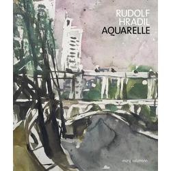 Rudolf Hradil. Aquarelle als Buch von