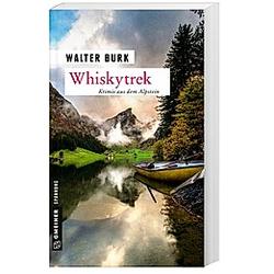 Whiskytrek. Walter Burk  - Buch