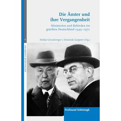 Die Ämter und ihre Vergangenheit als Buch von