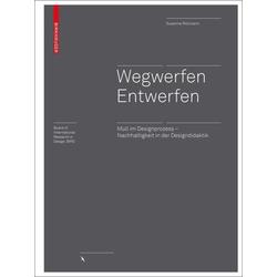 Wegwerfen  Entwerfen: Buch von Susanne Ritzmann