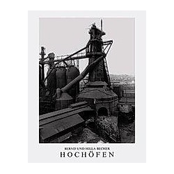 Hochöfen. Bernd Becher  Hilla Becher  - Buch