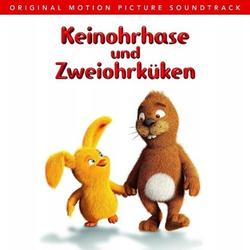 Keinohrhase und Zweiohrküken 1 Audio-CD (Soundtrack)