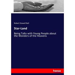 Star-Land als Buch von Robert Stawell Ball
