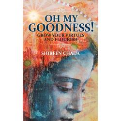 Oh My Goodness!: eBook von Shireen Chada