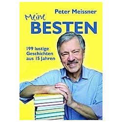 Meine BESTEN. Peter Meissner  - Buch