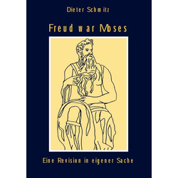 Freud war Moses