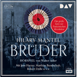 Brüder als Hörbuch CD von Hilary Mantel/ Walter Adler